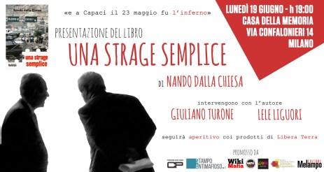 """Lunedì 19 giugno, """"Una Strage Semplice"""" a Milano"""