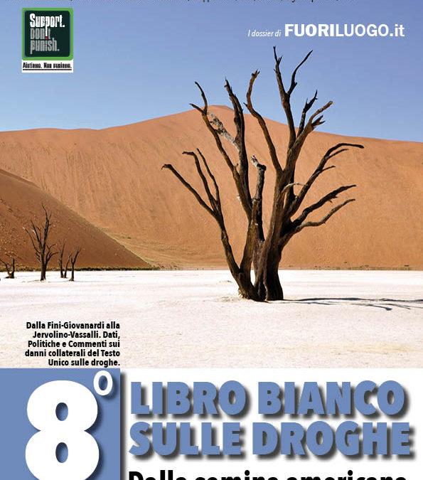 8° LIBRO BIANCO SULLE DROGHE