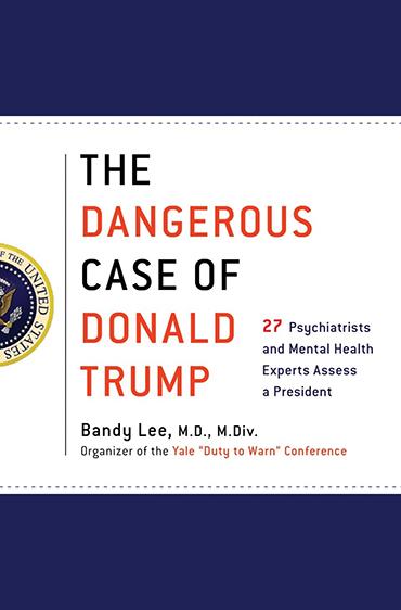 l pericoloso caso di Donald Trump: guarire dall'idiozia?