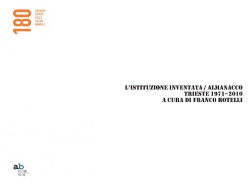 Collana 180. Archivio critico della salute mentale – L'istituzione inventata