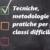 Classi difficili: tecniche, metodologie e pratiche per gestirle. Un e-book che è un corso